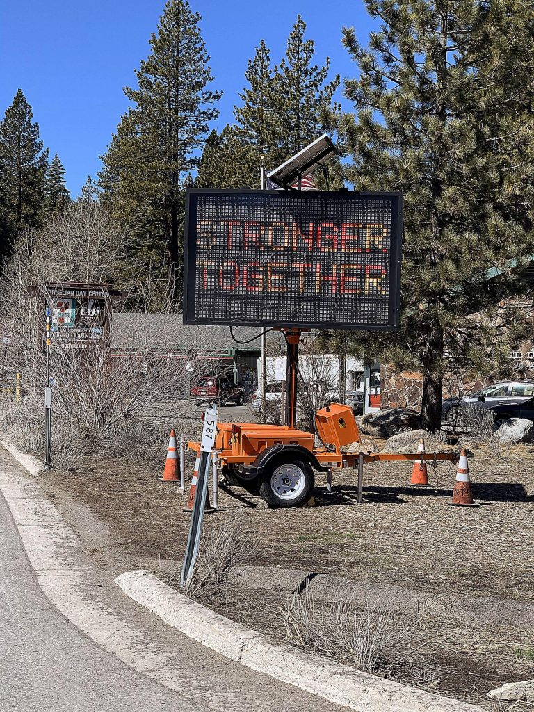 The LED sign was put up by North Tahoe Fire Department,