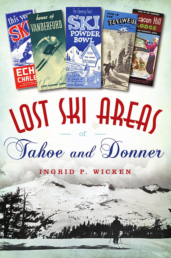 Lost Ski Areas of Tahoe Donner book will be released Nov. 9.